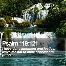 psalm_119_121___daily_bible_verse_by_bible_quote-d9dkxj5