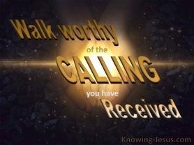 Ephesians 4-1 Walk Worthy Of Your Calling.brown