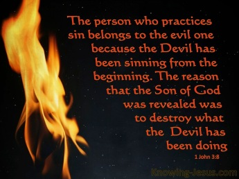 1 John 3-8 He Who Practices Sin Belongs To The Evil One black